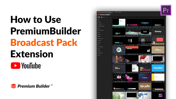 PremiumBuilder Broadcast Packages for Premiere Pro - 10
